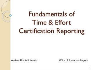 Fundamentals of   Time & Effort  Certification Reporting