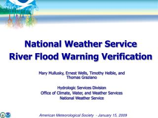 National Weather Service  River Flood Warning Verification
