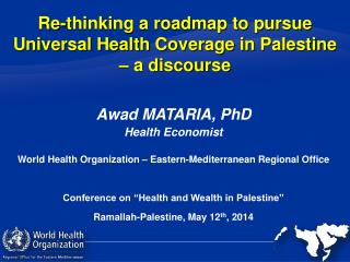 Re-thinking a roadmap to pursue Universal Health Coverage in Palestine – a discourse