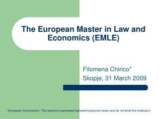 The European Master in Law and Economics (EMLE)