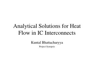 Analytical Solutions for Heat Flow in IC Interconnects