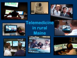 Telemedicine  in rural Maine