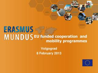 EU funded cooperation  and mobility programmes
