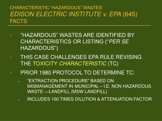 CHARACTERISTIC  HAZARDOUS  WASTES:  EDISON ELECTRIC INSTITUTE v. EPA 645 FACTS