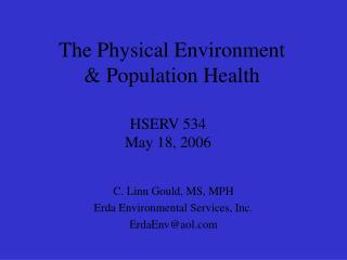 C. Linn Gould, MS, MPH Erda Environmental Services, Inc. ErdaEnv@aol