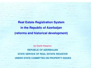 Real Estate Registration System  in the Republic of Azerbaijan
