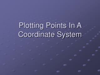 Plotting Points In A Coordinate System
