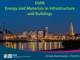 EMIB Energy and Materials in Infrastructure and Buildings