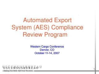 Automated Export  System (AES) Compliance Review Program