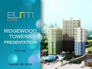 RIDGEWOOD TOWERS presentation