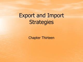 Export and Import Strategies