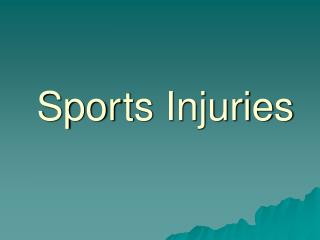 Spor ts Injuries