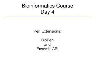 Bioinformatics Course Day 4