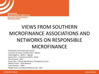 VIEWS FROM SOUTHERN MICROFINANCE ASSOCIATIONS AND NETWORKS ON RESPONSIBLE MICROFINANCE