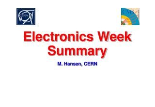 Electronics Week Summary