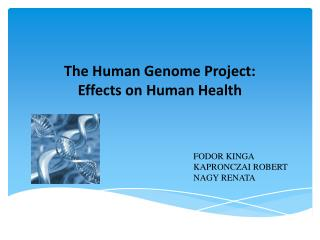 The Human Genome Project:  Effects on Human Health