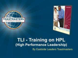 TLI - Training on HPL  (High Performance Leadership)