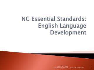 NC Essential Standards: English Language Development