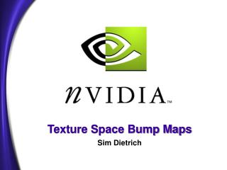 Texture Space Bump Maps