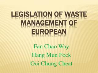 Legislation of Waste Management of European