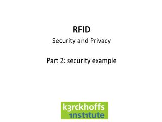 RFID Security and Privacy Part 2: security example