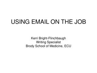 USING EMAIL ON THE JOB