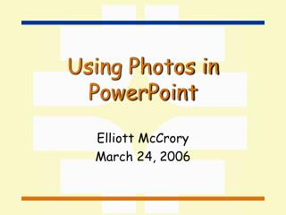 Using Photos in PowerPoint