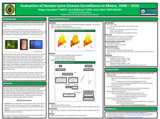 Evaluation of Human Lyme Disease Surveillance in Maine, 2008 – 2010