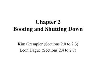 Chapter 2 Booting and Shutting Down
