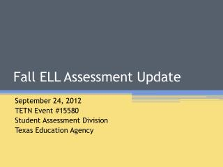 Fall ELL Assessment Update
