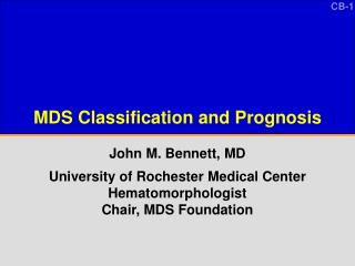 MDS Classification and Prognosis