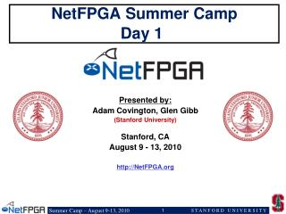 NetFPGA Summer Camp Day 1