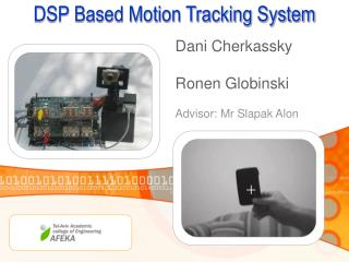 DSP Based Motion Tracking System