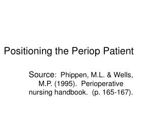 Positioning the Periop Patient
