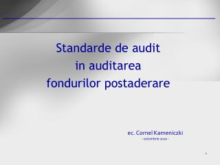 Standarde de audit in auditarea fondurilor postaderare
