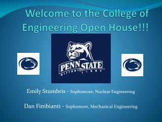 Welcome to the College of Engineering Open House!!!