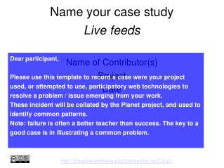 Name your case study Live feeds