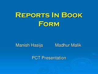 Reports In Book Form