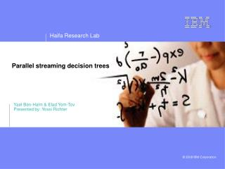 Parallel streaming decision trees