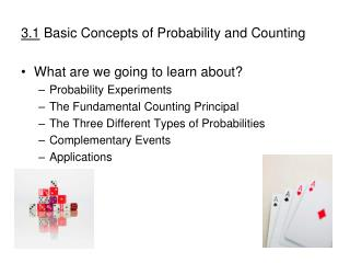3.1  Basic Concepts of Probability and Counting