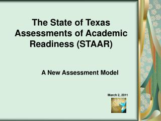 The State of Texas Assessments of Academic Readiness (STAAR)