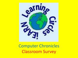Computer Chronicles Classroom Survey