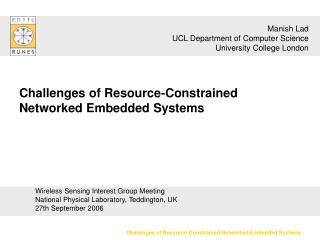 Challenges of Resource-Constrained Networked Embedded Systems