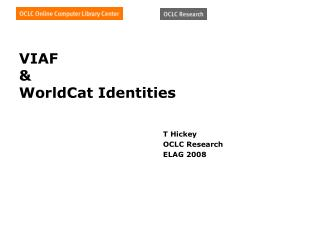 VIAF & WorldCat Identities