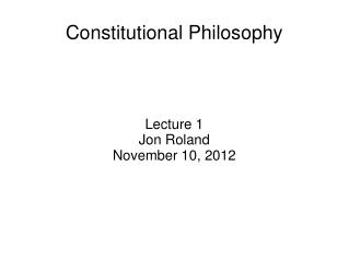 Constitutional Philosophy