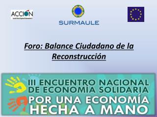 Foro: Balance Ciudadano de la Reconstrucción