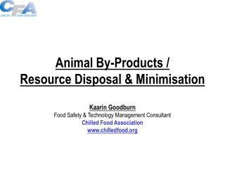 Animal By-Products /  Resource Disposal & Minimisation