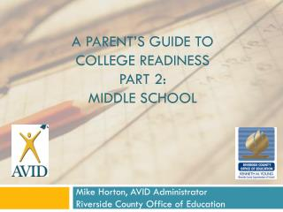 A Parent's Guide to college Readiness Part 2: Middle School