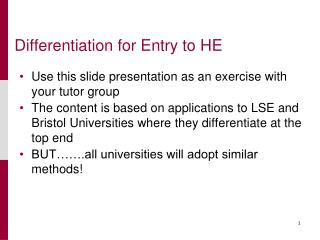 Differentiation for Entry to HE