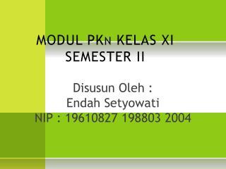 MODUL PKn KELAS XI  SEMESTER II
